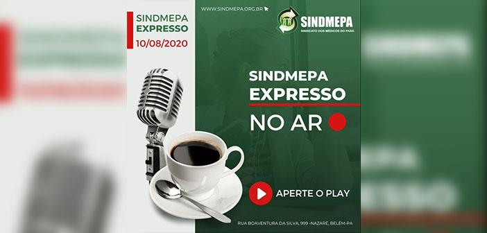 Sindmepa Expresso – 10.08.2020